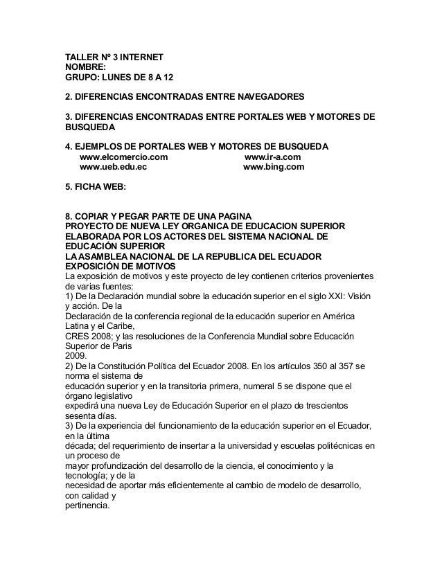 TALLER Nº 3 INTERNET NOMBRE: GRUPO: LUNES DE 8 A 12 2. DIFERENCIAS ENCONTRADAS ENTRE NAVEGADORES 3. DIFERENCIAS ENCONTRADA...