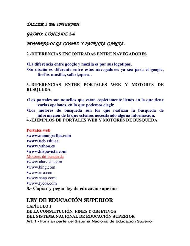 TALLER 3 DE INTERNET GRUPO: LUNES DE 2-6 NOMBRES:OLGA GOMEZ Y PATRICIA GARCIA. 2.-DIFERENCIAS ENCONTRADAS ENTRE NAVEGADORE...