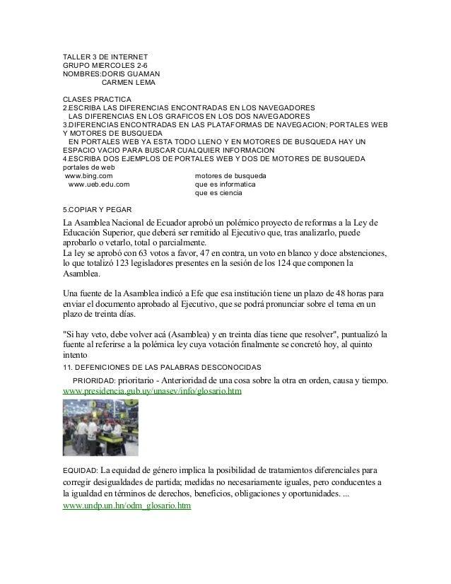 TALLER 3 DE INTERNET GRUPO MIERCOLES 2-6 NOMBRES:DORIS GUAMAN CARMEN LEMA CLASES PRACTICA 2.ESCRIBA LAS DIFERENCIAS ENCONT...