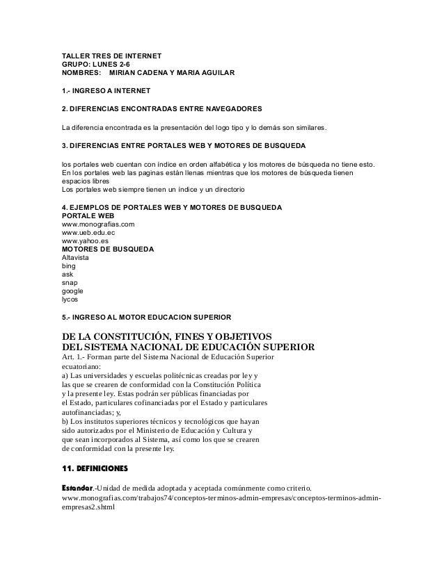 TALLER TRES DE INTERNET GRUPO: LUNES 2-6 NOMBRES: MIRIAN CADENA Y MARIA AGUILAR 1.- INGRESO A INTERNET 2. DIFERENCIAS ENCO...