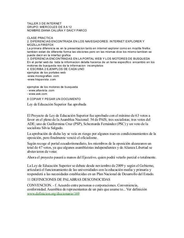 TALLER 3 DE INTERNET GRUPO: MIERCOLES DE 8 A 12 NOMBRE:DIANA CALUÑA Y DAICY PARCO CLASE PRACTICA 2. DIFERENCIAS ENCONTRADA...