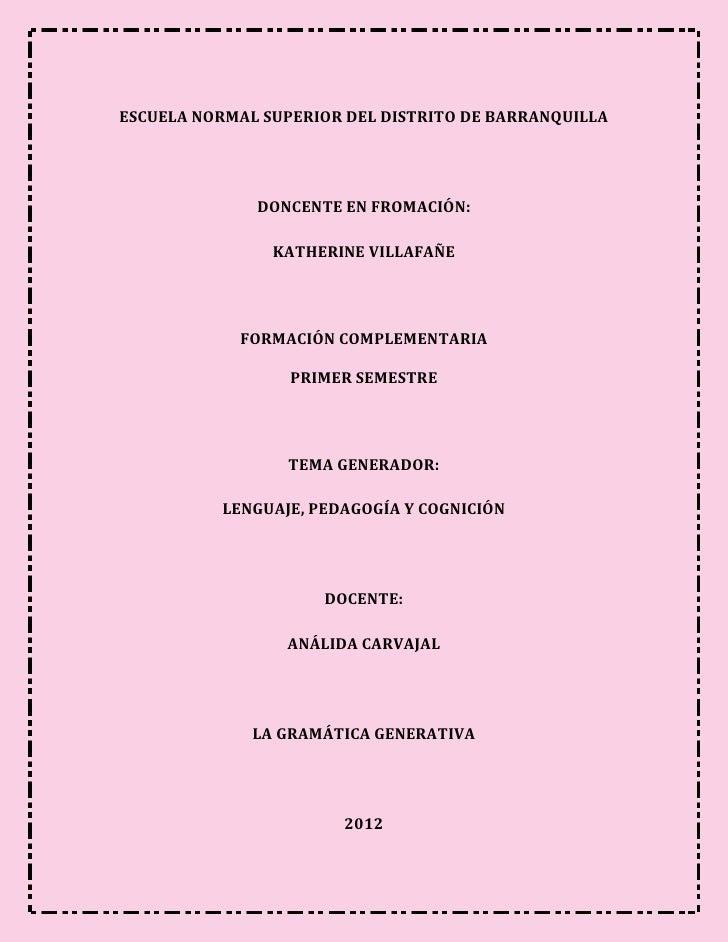 ESCUELA NORMAL SUPERIOR DEL DISTRITO DE BARRANQUILLA              DONCENTE EN FROMACIÓN:                KATHERINE VILLAFAÑ...
