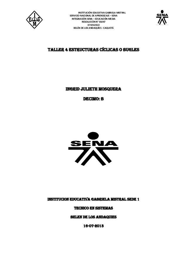 INSTITUCIÓN EDUCATIVA GABRIELA MISTRAL SERVICIO NACIONAL DE APRENDIZAJE – SENA INTEGRACIÓN SENA – EDUCACIÓN MEDIA RESOLUCI...