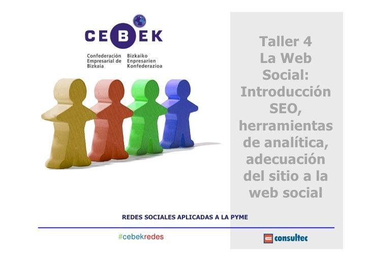Taller 4                                  La Web                                  Social:                               In...