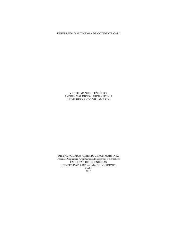 UNIVERSIDAD AUTONOMA DE OCCIDENTE CALI          VICTOR MANUEL PEÑEÑORY      ANDRES MAURICIO GARCIA ORTEGA        JAIME HER...