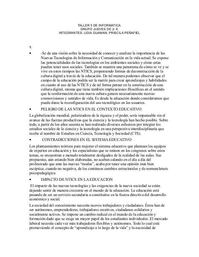 TALLER 5 DE INFORMATICA GRUPO JUEVES DE 2- 6 INTEGRANTES: LIGIA GUAMAN, PRISCILA PEÑAFIEL 1. • -Se da una visión sobre la ...