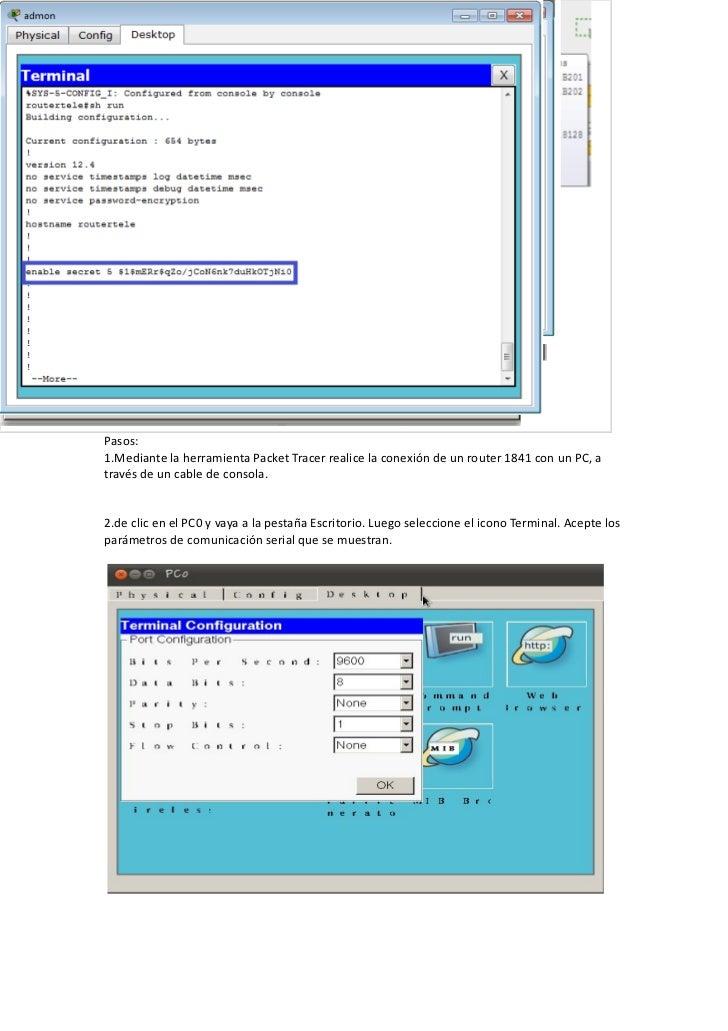 Picture          Pasos:          1.Mediante la herramienta Packet Tracer realice la conexión de un router 1841 con un PC, ...