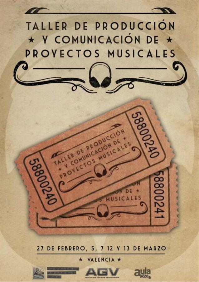 Curso. Música. Taller de producción y comunicación de proyectos musicales.