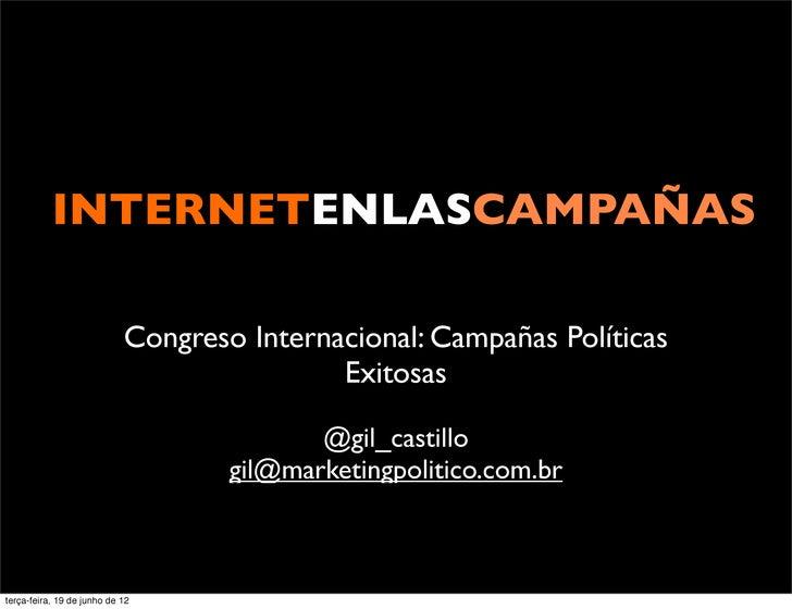 INTERNETENLASCAMPAÑAS                            Congreso Internacional: Campañas Políticas                               ...