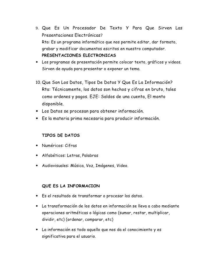 9. Que Es Un Procesador De Texto Y Para Que Sirven Las   Presentaciones Electrónicas?   Rta: Es un programa informático qu...