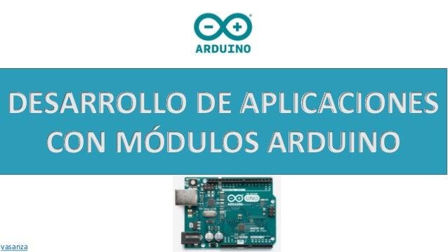 Práctica 1 Desarrollo De Aplicaciones Con Módulos Arduino