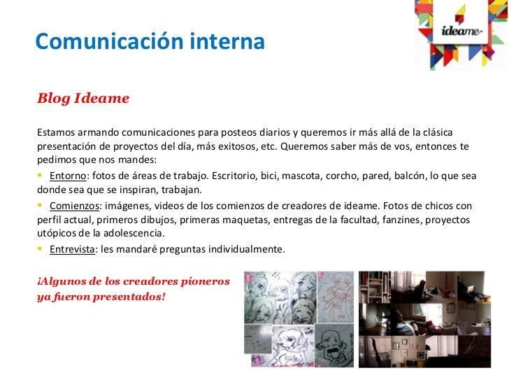 Comunicación internaBlog IdeameEstamos armando comunicaciones para posteos diarios y queremos ir más allá de la clásicapre...