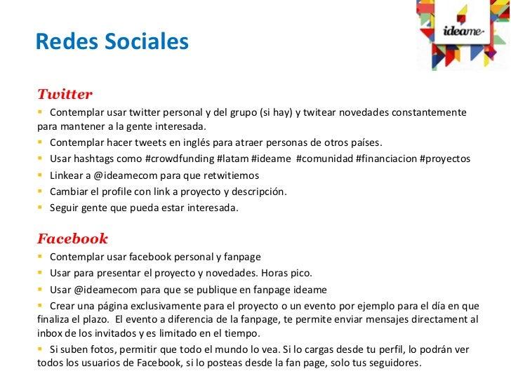 Redes SocialesTwitter Contemplar usar twitter personal y del grupo (si hay) y twitear novedades constantementepara manten...