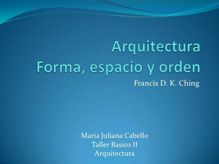 Arquitectura forma espacio y orden for Arquitectura definicion