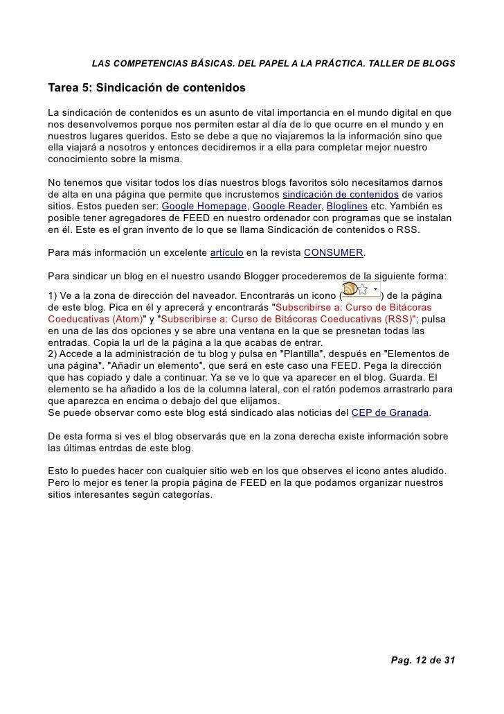 LAS COMPETENCIAS BÁSICAS. DEL PAPEL A LA PRÁCTICA. TALLER DE BLOGS  Tarea 5: Sindicación de contenidos  La sindicación de ...