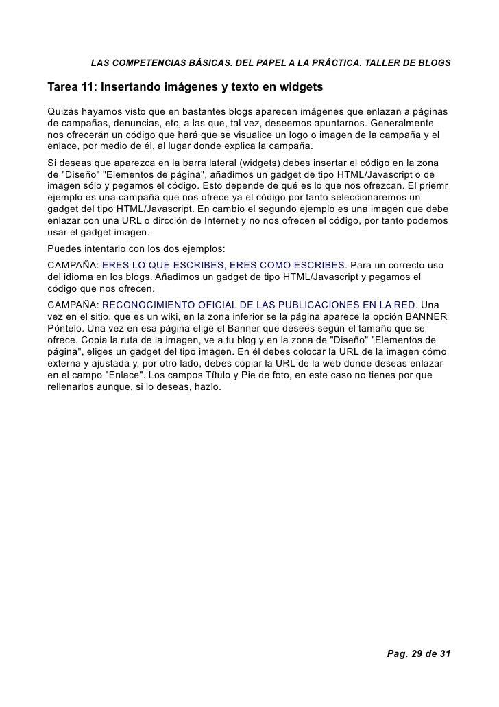 LAS COMPETENCIAS BÁSICAS. DEL PAPEL A LA PRÁCTICA. TALLER DE BLOGS  Tarea 11: Insertando imágenes y texto en widgets  Quiz...