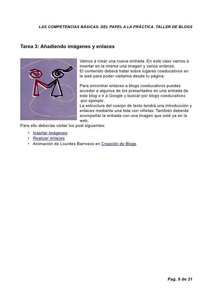 LAS COMPETENCIAS BÁSICAS. DEL PAPEL A LA PRÁCTICA. TALLER DE BLOGS     Tarea 3: Añadiendo imágenes y enlaces              ...