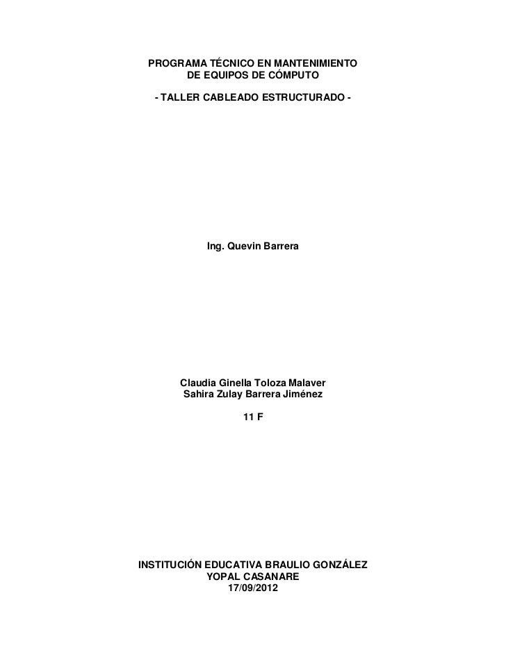 PROGRAMA TÉCNICO EN MANTENIMIENTO      DE EQUIPOS DE CÓMPUTO  - TALLER CABLEADO ESTRUCTURADO -           Ing. Quevin Barre...