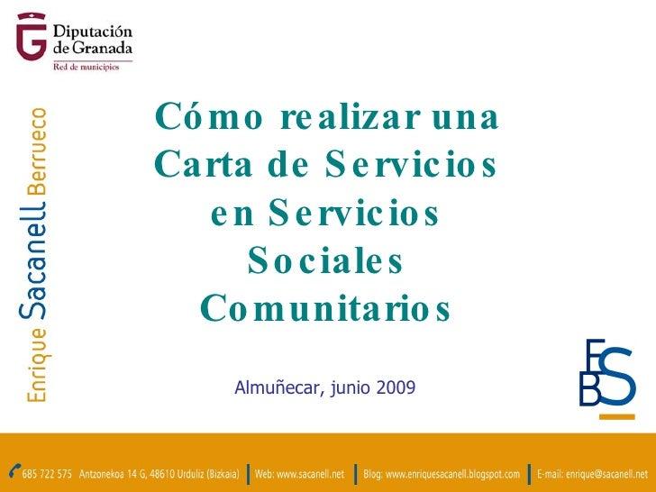 Cómo realizar una Carta de Servicios en Servicios Sociales Comunitarios Almuñecar, junio 2009