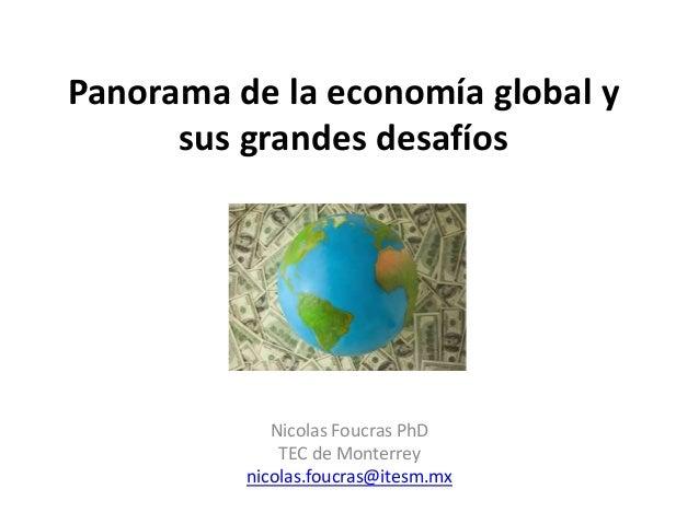 Panorama de la economía global y sus grandes desafíos