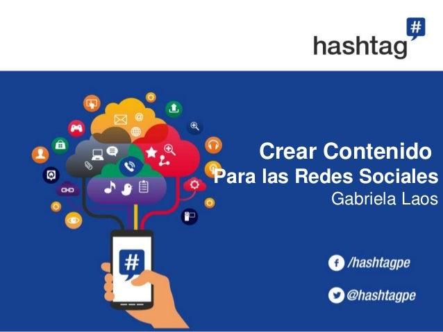 Crear Contenido Para las Redes Sociales Gabriela Laos