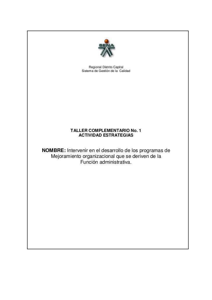Regional Distrito Capital                 Sistema de Gestión de la Calidad            TALLER COMPLEMENTARIO No. 1         ...