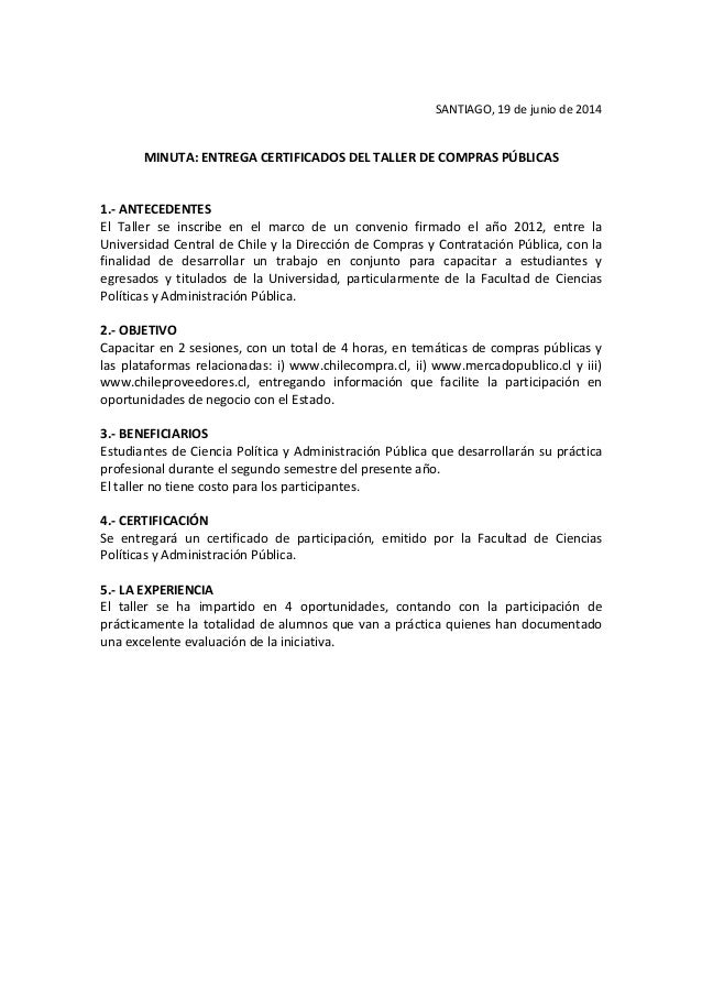 SANTIAGO, 19 de junio de 2014 MINUTA: ENTREGA CERTIFICADOS DEL TALLER DE COMPRAS PÚBLICAS 1.- ANTECEDENTES El Taller se in...