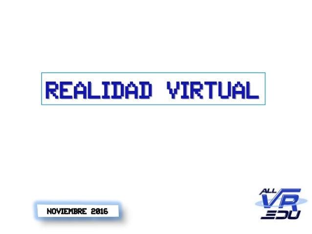 Realidad Virtual Noviembre 2016