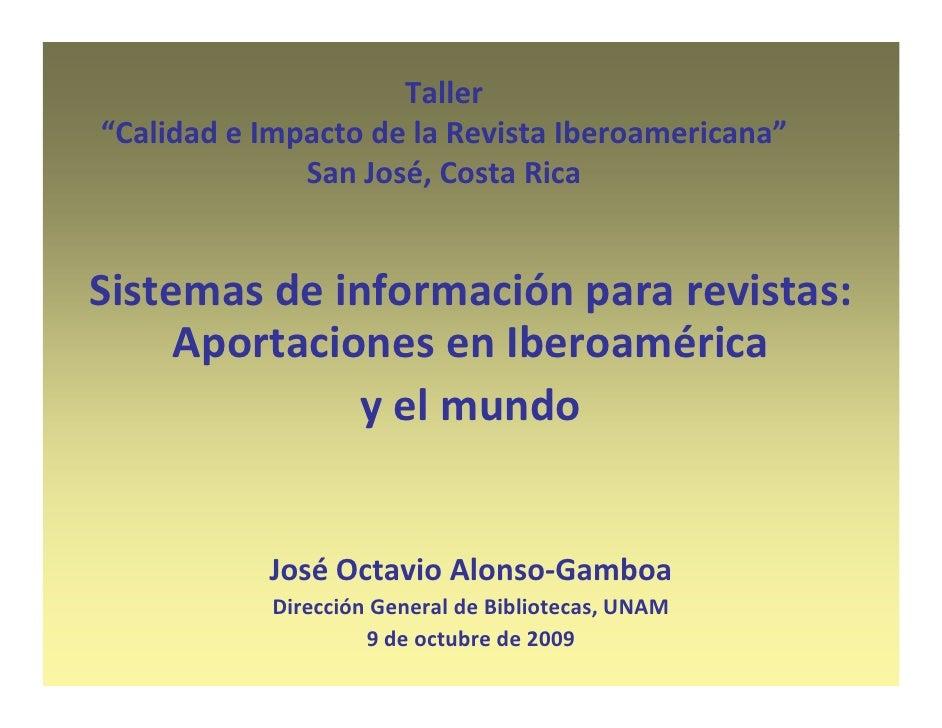 "Taller ""Calidad e Impacto de la Revista Iberoamericana""  CalidadeImpactodelaRevistaIberoamericana               San..."