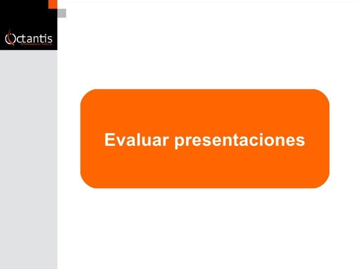 Evaluar presentaciones