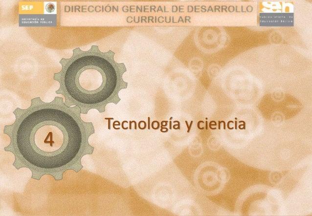 Tecnología y ciencia  4