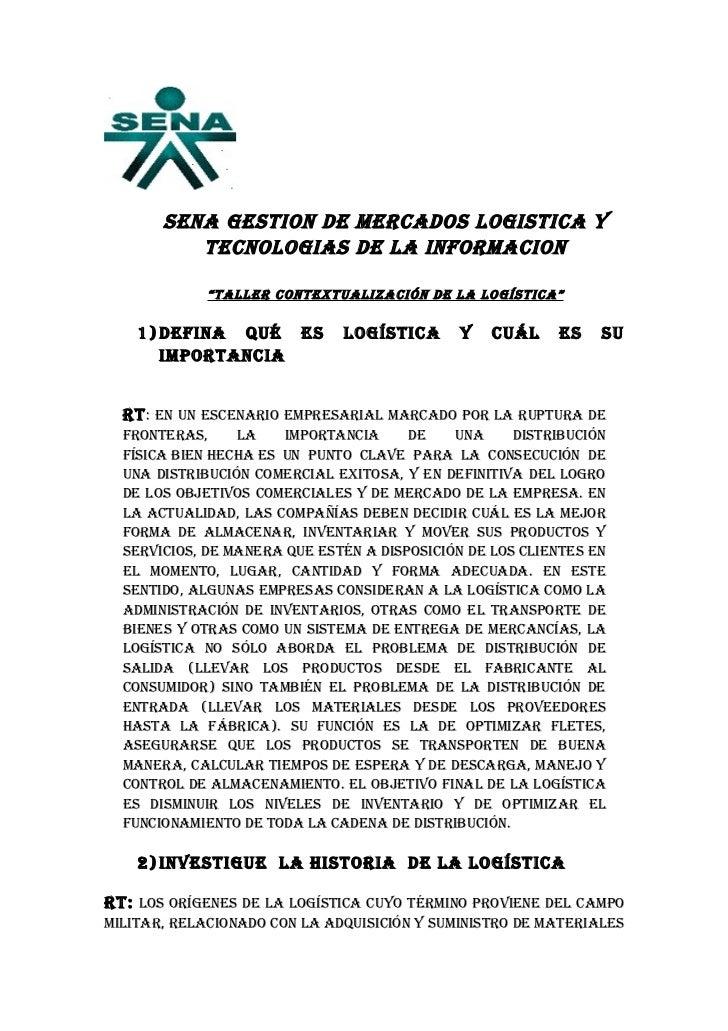 """SENA GESTION DE MERCADOS LOGISTICA Y          TECNOLOGIAS DE LA INFORMACION             """"TALLER CONTExTuALIzACIóN DE LA LO..."""