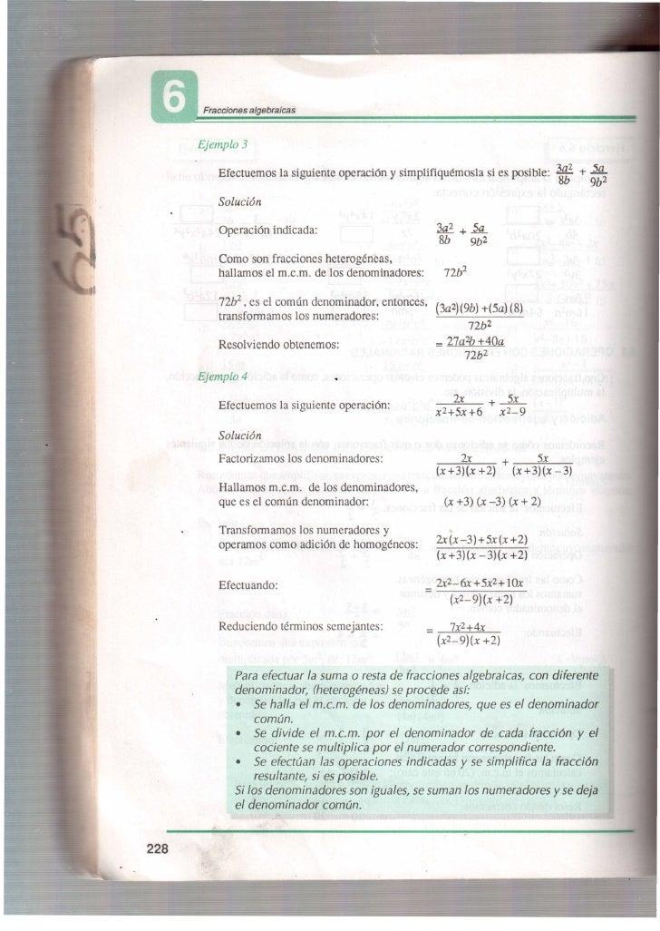 Fracciones   algebraicas      Ejemplo 3           Efectuemos la siguiente operación y simplifiquémosla si es posible: 3 a ...