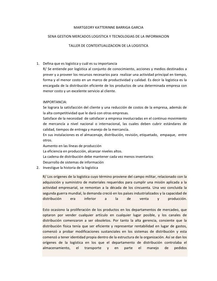 MARTGEORY KATTERINNE BARRIGA GARCIA<br />SENA GESTION MERCADOS LOGISTICA Y TECNOLOGIAS DE LA INFORMACION<br />TALLER DE CO...