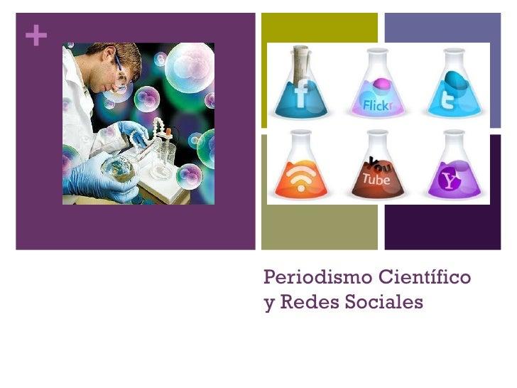 Periodismo Científico y Redes Sociales