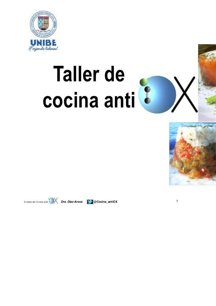 Taller decocina anti  Dra. Díaz-Aroca   @Cocina_antiOX   1
