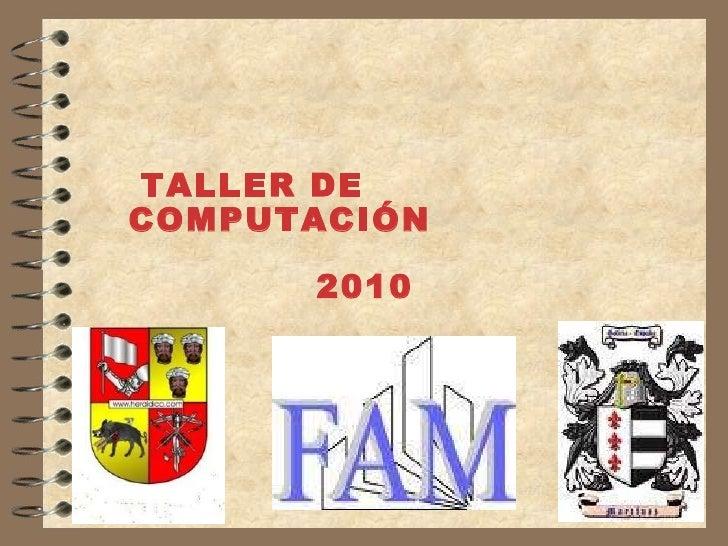 TALLER DE COMPUTACIÓN 2010