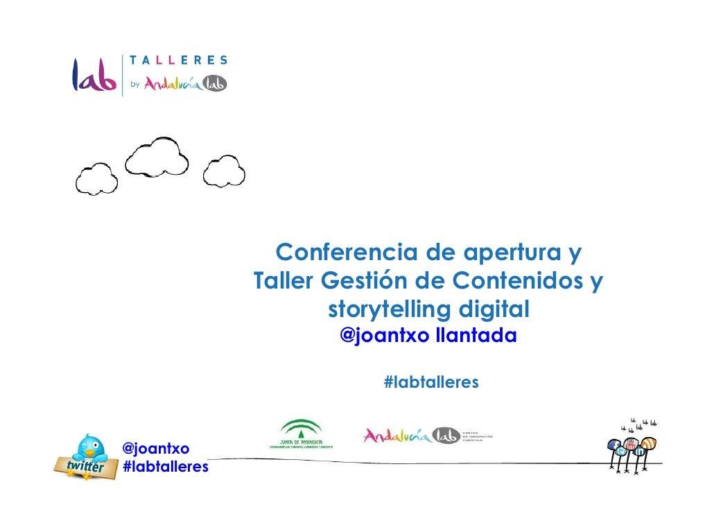 Conferencia de apertura y               Taller Gestión de Contenidos y                      storytelling digital          ...