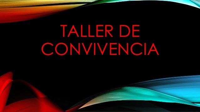 TALLER DE CONVIVENCIA