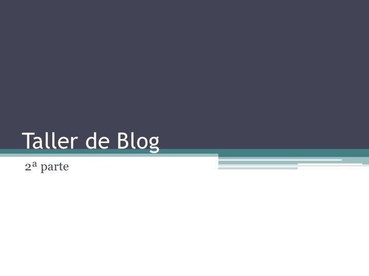 Taller de Blog2ª parte