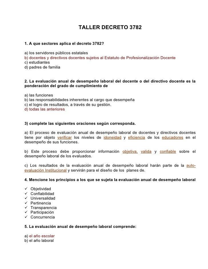 TALLER DECRETO 3782  1. A que sectores aplica el decreto 3782?  a) los servidores públicos estatales b) docentes y directi...