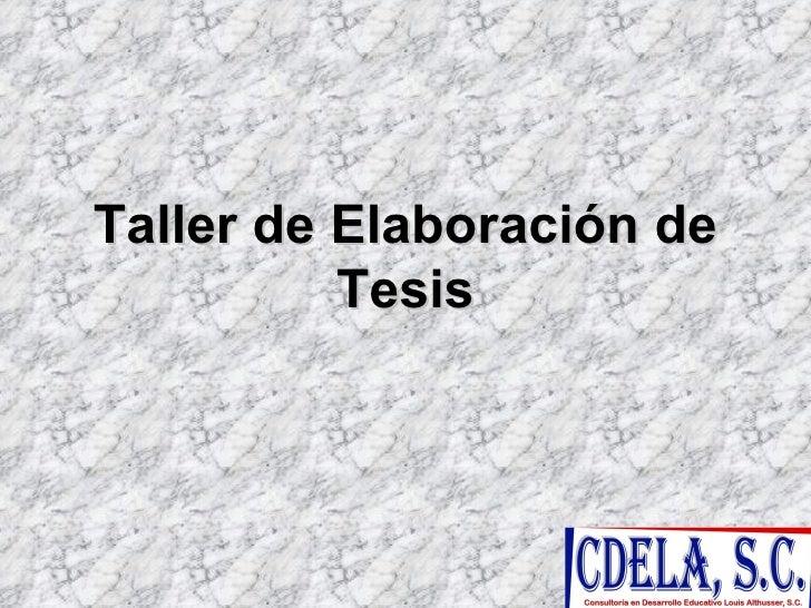Taller de Elaboración de Tesis