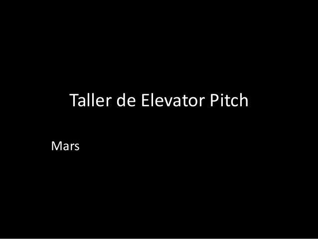Taller de Elevator Pitch Mars