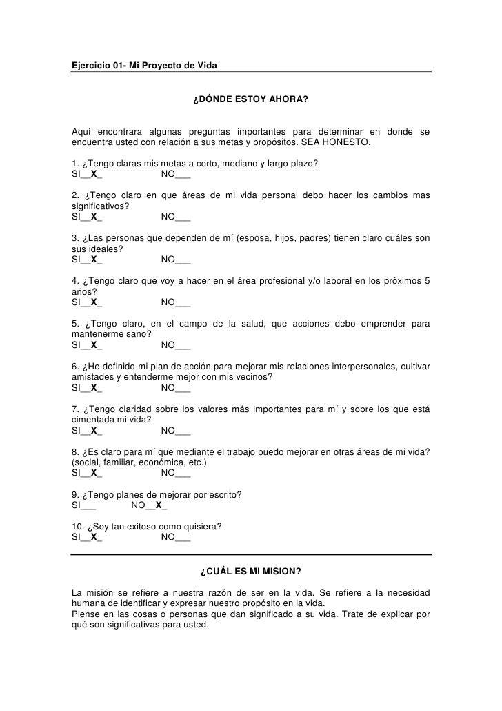 Ejercicio 01- Mi Proyecto de Vida<br />¿DÓNDE ESTOY AHORA?<br />Aquí encontrara algunas preguntas importantes para determi...