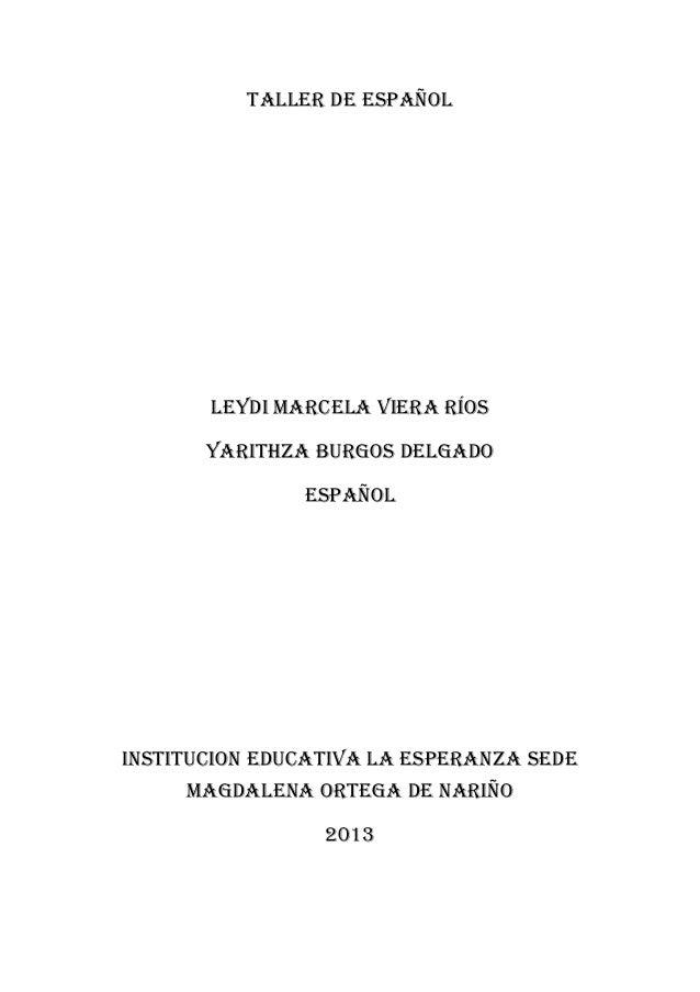 Taller de español  Leydi marcela viera ríos Yarithza burgos delgado Español  Institucion educativa la esperanza sede magda...