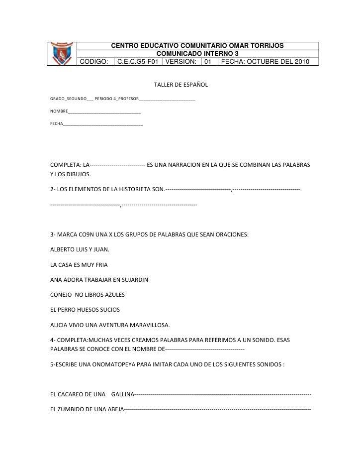 CENTRO EDUCATIVO COMUNITARIO OMAR TORRIJOSCOMUNICADO INTERNO 3CODIGO:C.E.C.G5-F01VERSION: 01FECHA: OCTUBRE DEL 2010<br />T...