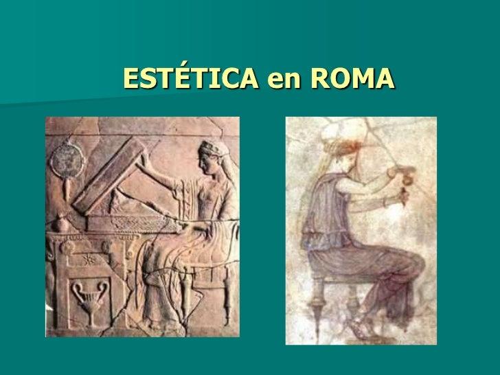 ESTÉTICA en ROMA