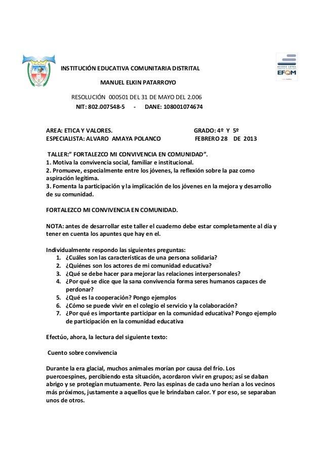INSTITUCIÓN EDUCATIVA COMUNITARIA DISTRITAL                    MANUEL ELKIN PATARROYO         RESOLUCIÓN 000501 DEL 31 DE ...