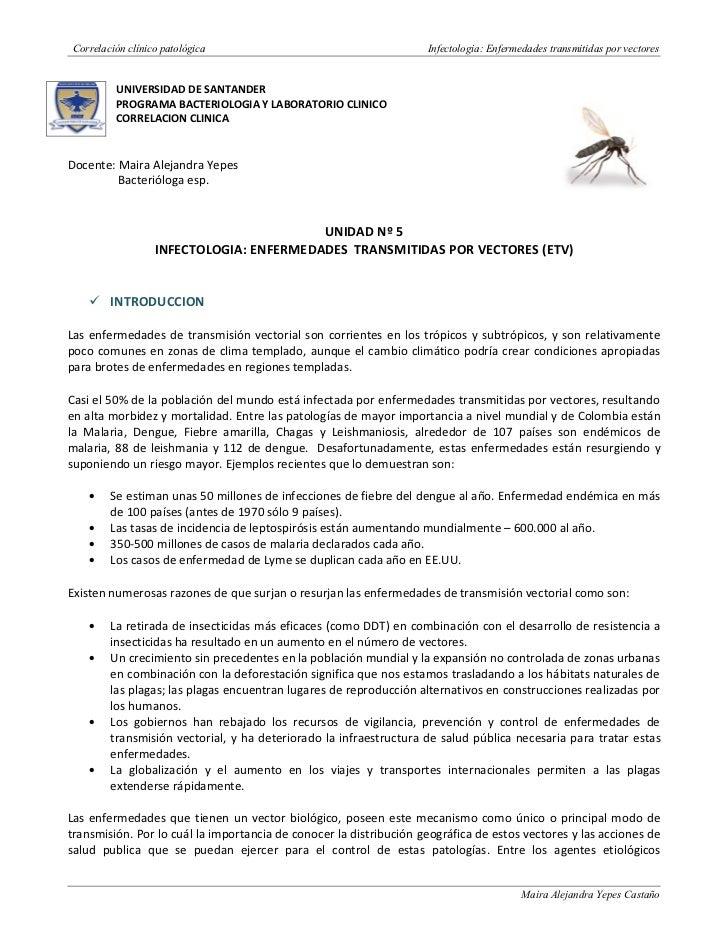 Correlación clínico patológica                                     Infectologia: Enfermedades transmitidas por vectores   ...