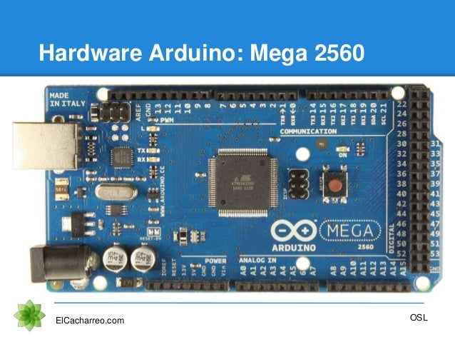 Hardware Arduino: Mega 2560 ElCacharreo.com OSL